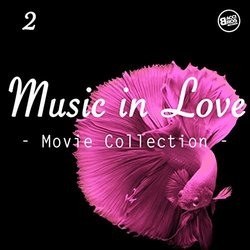 Music in Love, Movie Collection Vol. 2 - Various Artists - 27/09/2017