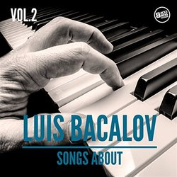 Luis Bacalov, Songs About Vol. 2 - Luis Bacalov - 25/09/2017