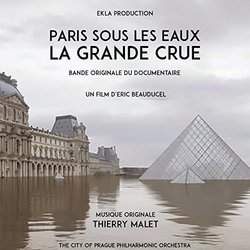 Paris sous les eaux: La grande crue - Thierry Malet, The City of Prague Philharmonic Orchestra - 20/10/2017