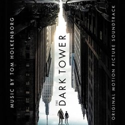 The Dark Tower -  Junkie XL - 03/11/2017