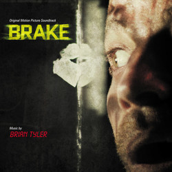 Brake Soundtrack (Brian Tyler) - Car�tula