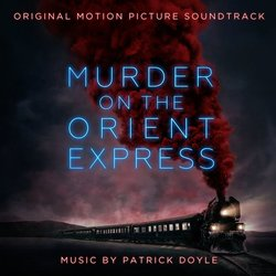 Murder on the Orient Express Soundtrack (Patrick Doyle) - CD cover