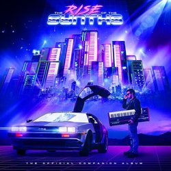 The Rise Of The Synths Soundtrack (Various Artists) - CD cover