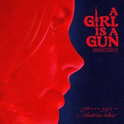 A Girl Is a Gun Bande Originale (Sébastien Tellier) - Pochettes de CD