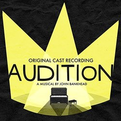 Audition: The Musical Soundtrack (John Bankhead, John Bankhead  ) - CD cover