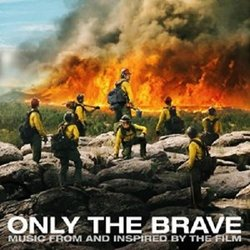 Only the Brave Bande Originale (Various Artists, Matt Dunkley) - Pochettes de CD