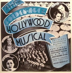 The Golden Age of the Hollywood Musical Soundtrack (Sammy Fain, Harry Warren) - Car�tula