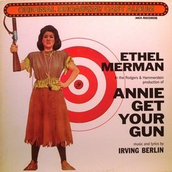 Annie Get Your Gun 聲帶 (Irving Berlin, Irving Berlin, Original Cast) - CD封面