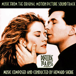 Prelude to a Kiss Soundtrack (Howard Shore) - Carátula
