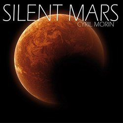 Silent Mars Soundtrack (Cyril Morin) - CD cover