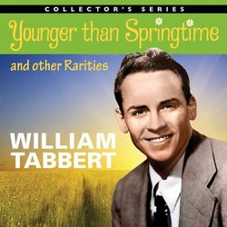 William Tabbert: Younger Than Springtime & Other Rarities Trilha sonora (Various Artists, William Tabbert) - capa de CD