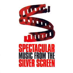 Spectacular Music from the Silver Screen Soundtrack (Various Artists) - Carátula