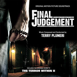 Final Judgement / The Terror Within II Bande Originale (Terry Plumeri) - Pochettes de CD
