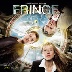Fringe: Season 3 Soundtrack (Chris Tilton) - CD cover