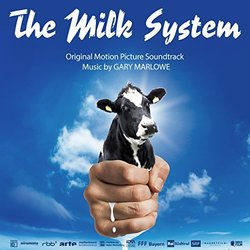 The Milk System Soundtrack (Gary Marlowe) - CD cover