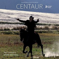 Centaur Soundtrack (Andre Matthias) - CD-Cover