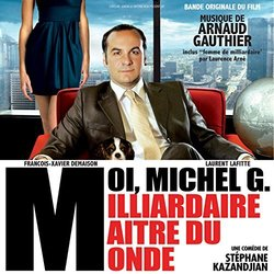 Moi, Michel G., Milliardaire, Maître du Monde Soundtrack (Arnaud Gauthier) - CD cover