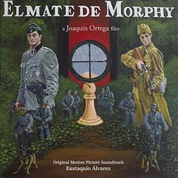El Mate de Morphy Soundtrack (Eustaquio Álvarez) - CD cover