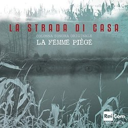 La Strada di casa Soundtrack (La Femme Piège) - CD cover
