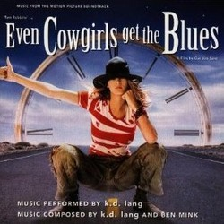 Even Cowgirls Get the Blues Soundtrack (k.d. lang, Ben Mink) - Car�tula
