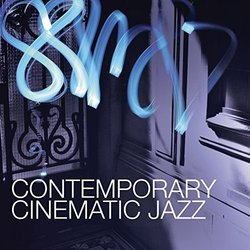 Contemporary Cinematic Jazz Soundtrack (Laurent Dury) - CD cover
