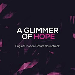 A Glimmer of Hope Soundtrack (Various Artists) - Carátula