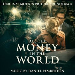 All the Money in the World Soundtrack (Daniel Pemberton) - CD cover