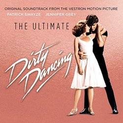 The Ultimate Dirty Dancing Bande Originale (Various Artists) - Pochettes de CD