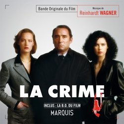 La Crime / Marquis Soundtrack (Reinhardt Wagner) - CD cover