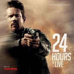24 Hours to Live Soundtrack (Tyler Bates) - CD cover