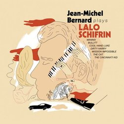 Jean-Michel Bernard Plays Lalo Schifrin Soundtrack (Jean-Michel Bernard, Lalo Schifrin) - CD cover