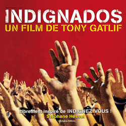 Indignados Soundtrack (Valentin Dahmani, Delphine Mantoulet) - CD cover