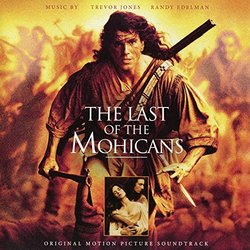 The Last of the Mohicans Bande Originale (Randy Edelman, Trevor Jones) - Pochettes de CD