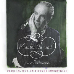 Phantom Thread Soundtrack (Jonny Greenwood) - CD cover