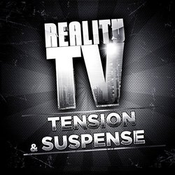 Reality TV: Tension & Suspense Soundtrack (Brice Davoli) - Carátula