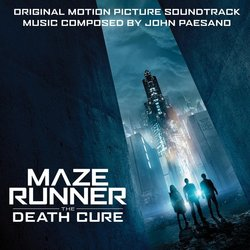 The Maze Runner: The Death Cure Soundtrack (John Paesano) - Carátula