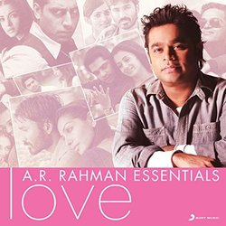 A.R. Rahman Essentials - Love Soundtrack (A. R. Rahman) - CD cover