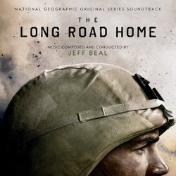 The Long Road Home Soundtrack (Jeff Beal) - CD cover