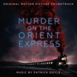 Murder on the Orient Express Bande Originale (Patrick Doyle) - Pochettes de CD