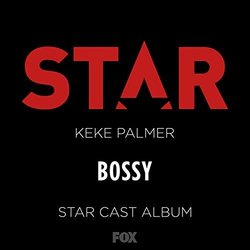 Star: Bossy Soundtrack (James S. Levine, Keke Palmer) - CD cover