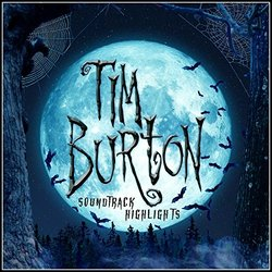 Tim Burton Soundtrack Highlights Soundtrack (Various Artists, The Spiral Pattern Players) - CD cover