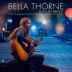 Midnight Sun: Burn So Bright Bande Originale (Bella Thorne) - Pochettes de CD