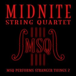 MSQ Performs Stranger Things 2 Soundtrack (Midnite String Quartet) - CD cover