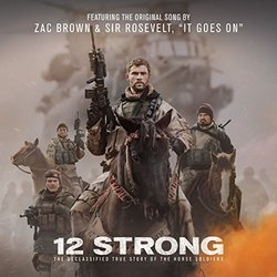 12 Strong: It Goes On Soundtrack (Zac Brown & Sir Rosevelt) - CD cover