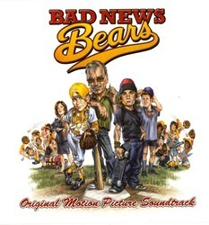 Bad News Bears Soundtrack (Edward Shearmur) - CD cover