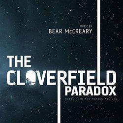 The Cloverfield Paradox Soundtrack (Bear McCreary) - CD cover