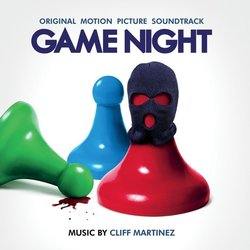 Game Night Soundtrack (Cliff Martinez) - CD cover
