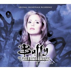 Buffy the Vampire Slayer Collection Soundtrack (Christophe Beck, Carter Burwell, Shawn Clement, Robert Duncan, Sean Murray, Thomas Wander) - CD cover