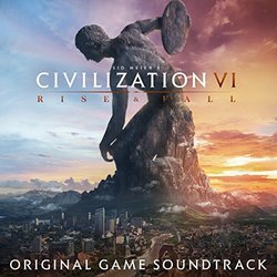 Civilization VI: Rise & Fall Bande Originale (Various Artists, Geoff Knorr, Roland Rizzo) - Pochettes de CD