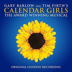 Calendar Girls - The Award Winning Musical サウンドトラック (Gary Barlow, Tim Firth) - CDカバー